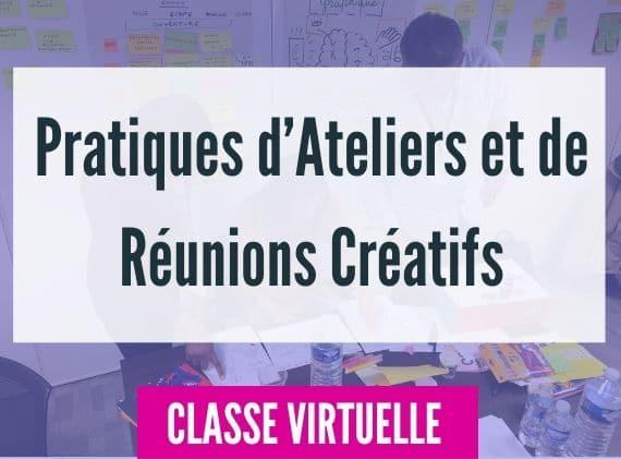 Pratiques d'ateliers et de réunions créatifs