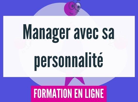 Formation manager avec sa personnalité