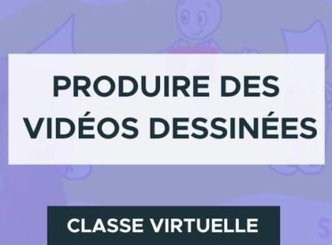 Produire des vidéos dessinées