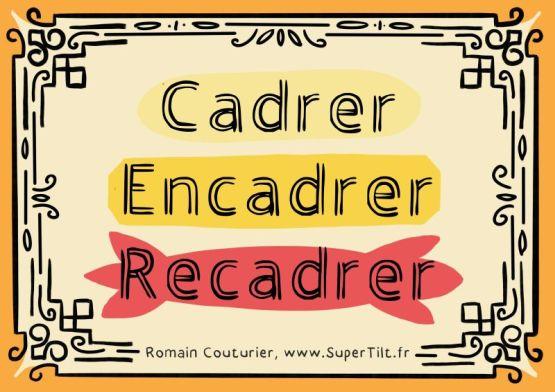 Cadrer-Encadrer-Recadrer-Conference