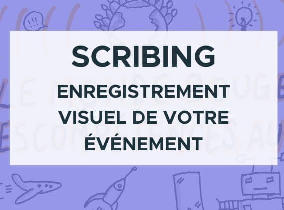 scribing enregistrement visuel de votre événement